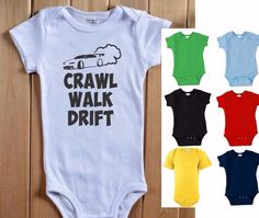 CRAWL WALK DRIFT Baby Bodysuit One Piece Shirt Infant Drifting Car Racer Turbo #BabeNotIncluded #Everyday