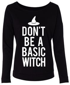 DON'T be a BASIC WITCH #Halloween #Shirt Long Sleeve Sweater -- By #NobullWomanApparel, for only $24.99! Click here to buy http://nobullwoman-apparel.com/collections/fitness-tanks-workout-shirts/products/keep-going-workout-tank-top