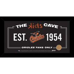 Baltimore Orioles 10x20 Kids Cave Sign w Game Used Dirt from Oriole Park at Camden Yards - Celebrate your allegiance to your favorite MLB team with this incredible Framed 10x20 Kids Cave Sign. This sign is perfect for a childs room wherever they want to proudly display their fandom. This piece comes framed & ready to go up on any wall!. Gifts > Licensed Gifts > Mlb > Baltimore Orioles. Weight: 1.00