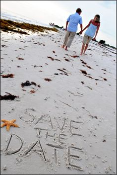 Save the date possibility. I would actually put the date in the sand :)