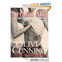 Amazon.com: Share Me (One Night with Sole Regret) eBook: Olivia Cunning: Kindle Store