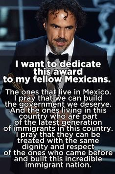 We should instead focus on the powerful speech that Iñárritu delivered. It was a speech that rung true for many Mexicans and first-generation Mexican-Americans here in this country.