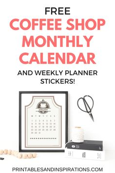 Coffee Shop Printable Calendar And Weekly Planner Stickers
