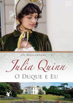 Os bridgertons livro 01 o duque e eu julia quinn
