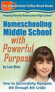 Homeschooling Middle School With Powerful Purpose by Lee Binz ebook deal
