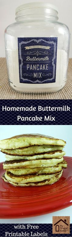 Homemade Buttermilk Pancake Mix Recipe - with free printable labels