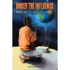 #Book Review of #UndertheInfluence from #ReadersFavorite - https://readersfavorite.com/book-review/32054  Reviewed by Katelyn Hensel for Readers' Favorite  When the average person considers matters of philosophy or the psychology of the mind...probably one of the last things you think about is Hiphop. However, rapper and author GaKnew Roxwel challenges those norms with his new book, Under the Influence: Where Hiphop Meets Psychology. A combination of autobiography and the author's ...
