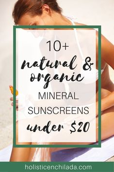 Affordable Natural & Organic Sunscreen Without Oxybenzone and Octinoxate - nontoxic sunscreen - mineral sunscreen Treatment Projects Care Design home decor Sunscreen Spf 50, Facial Sunscreen, Natural Sunscreen, Moisturizer With Spf, Natural Skin Care, Mineral, Sensitive Skin, Clean Beauty, Beauty Tips