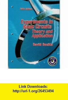 Experiments in Basic Circuits (9780130986696) David Buchla , ISBN-10: 0130986690  , ISBN-13: 978-0130986696 ,  , tutorials , pdf , ebook , torrent , downloads , rapidshare , filesonic , hotfile , megaupload , fileserve
