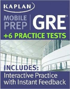 New - Kaplan Mobile Prep for the GRE!  gre, test, hardwork, graduate school, college, biography  visit my blog http://collegebiography.wordpress.com/ to learn more about what college life is really like.