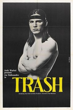 Joe Dallesandro in Paul Morrissey's Trash (1970)