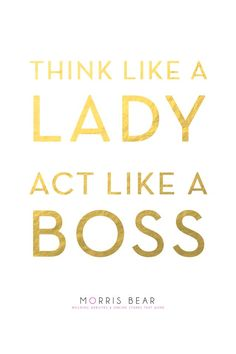 Inspirational And Motivational Quotes :Act Like a Boss - Quotes Daily Quotes To Live By, Me Quotes, Motivational Quotes, Inspirational Quotes, Daily Quotes, Boss Wallpaper, Wallpaper Quotes, Citations Photo, Gold Quotes