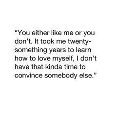 I finally started to like myself!