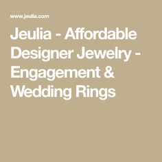 Jeulia - Affordable Designer Jewelry - Engagement & Wedding Rings