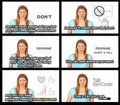 Lol! Tall Girl Code!!! - for my dear cousin @Jeannette Pastore  !!