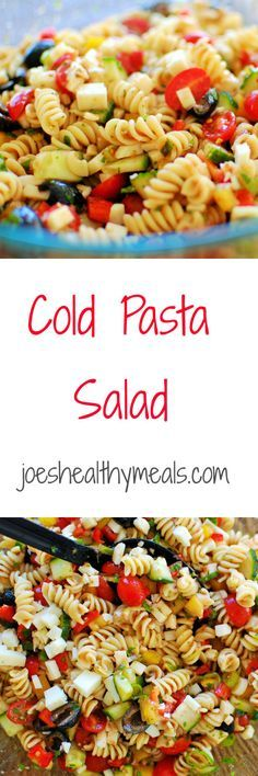 1000 Ideas About Cold Pasta Dishes On Pinterest Pasta