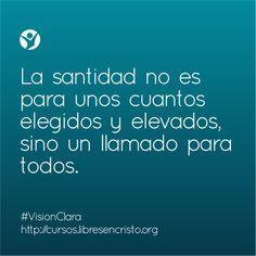 #Santidad. #VisionClara