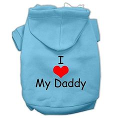 Mirage Pet Products I Love My Daddy Screen Print Pet Hoodies Baby Blue Size Sm 10 * See this great product. (This is an affiliate link) #DogsHoodies