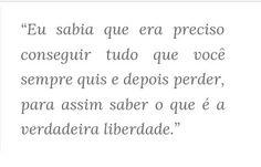 Frase de Lana Del Rey em entrevista à Revista FASHION - 2013