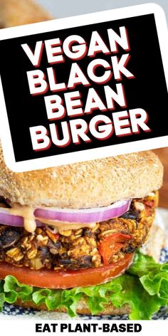 The BEST vegan black bean burger from EatPlant-Based you will ever try. Many who try this plant-based burger love it, and it gets some of the highest reviews on this website. People enjoy that the healthy patties are firm, and they can cook them on the grill without them falling through. Try this easy vegan black bean burger recipe today! You and your family will love it! #blackbeanburger #veganburger #veganburgerrecipe #burger #veggieburgerrecipe #veganrecipes #bestveganrecipes Best Vegan Recipes, Vegan Dinner Recipes, Vegan Dinners, Vegan Bean Burger, Vegan Burgers, Veggie Kabobs, Plant Based Burgers, Black Bean Burgers, Vegan Grilling