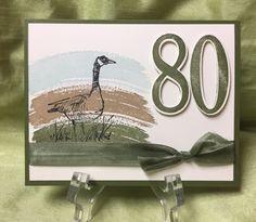 Wetlands, Number of Years, Work of Art, Large Numbers Framelits, Ribbon (or Seam Binding) 80th Birthday Cards, Masculine Birthday Cards, Birthday Cards For Women, Masculine Cards, Men Birthday, Birthday Numbers, Hand Made Greeting Cards, Making Greeting Cards, Greeting Cards Handmade