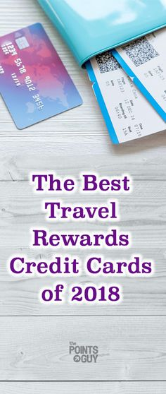 Looking to get away? Check out ThePointsGuy.com for a complete list of the top travel rewards credit cards for 2018 and find a card that fits your needs. Start earning towards your next trip today.