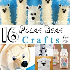 16 POLAR BEAR CRAFTS FOR KIDS...Bring friendly arctic animals into your home with these 16 polar bear crafts for kids!