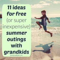 11 ideas for free (or super inexpensive) summer outings with grandkids #grandparent #activities #kids