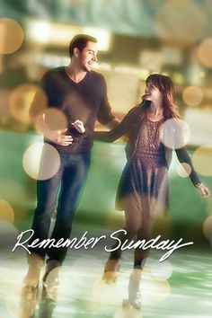 ~~Remember Sunday ~~Hallmark Movie ~~