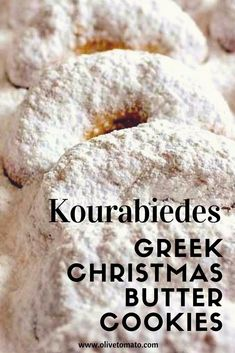 The Ultimate Christmas Cookie: White as snow-Greek Butter Cookies-Kourabiedes a delicious shortbread type cookie that melts in your mouth! Greek Sweets, Greek Desserts, Greek Christmas, Modern Christmas, Beautiful Christmas, Christmas Stuff, Butter Cookies Christmas, Xmas Cookies, Greek Cookies