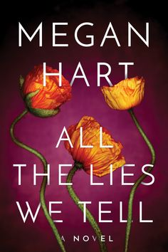 Today, HJ is pleased to share with you Megan Hart new releaseAll the Lies We Tell This sexy romantic drama from New York Times and USA Today bestselling author Megan Hart explores the tangle… Megan Hart, Books To Read, My Books, Beautiful Book Covers, Digital Text, Childhood Friends, Book 1, Book Review, Bestselling Author