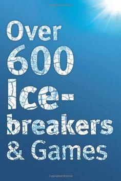 Over 600 Icebreakers & Games: Hundreds of ice breaker questions, team building games and warm-up activities for your small group or team by Jennifer Carter. $8.99. http://yourdailydream.org/showme/dprup/1r9u0p8z5h6r7a1z0p4b.html. Author: Jennifer Carter. Publisher: Hope Books (October 2, 2011). Publication Date: October 2, 2011. With literally 100's of icebreaker questions, dozens of activities and team-building games, this book will help you to use icebreakers with ease, ...