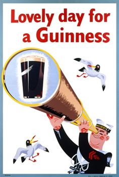 Lovely day for a Guinness - Beautiful Vintage Beer Posters Reproductions.  English wine and spirits poster features a sailor looking through a telescope spyglass at a pint of guinness beer. Giclee Advertising Prints. Classic Posters
