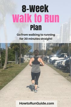 8-Week Walk to Run schedule to learn how to start running. It takes you from walking to running 30 minutes straight in 8 weeks. Ready to go?!