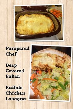 Pampered Chef, Deep Covered Baker, Buffalo Chicken Lasagna  www.pamperedchef.biz/frantastic4  Follow me on Pinterest.