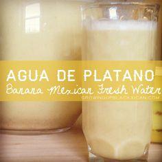 Agua de Platano receta- Banana Mexican Fresh Water Recipe
