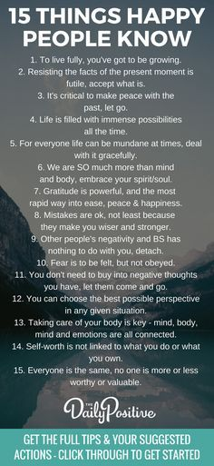 If you want to know how to be happy, it makes a lot of sense to take a look at what happy people know and do. They must be onto something if they're happy! Here are 15 things happy people know and do, that you can apply too. via @DailyPoz