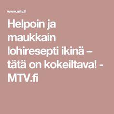 Helpoin ja maukkain lohiresepti ikinä – tätä on kokeiltava! - MTV.fi