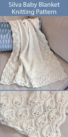 Knitting Pattern for Silva Baby Blanket - Beautiful blanket with a leaf border on a reverse stockinette background 4 sizes 29 x 32 32 x 34 39 x 39 5 41 x 50 73 5 x 81 5 81 5 x 86 5 99 x 100 5 104 x 127 cm Designed by Emily Johannes Aran weight yarn Lace Knitting Patterns, Knitting Yarn, Free Knitting, Baby Knitting, Baby Blanket Knitting Patterns, Leaf Knitting Pattern, Lace Patterns, Stitch Patterns, Woolen Clothes