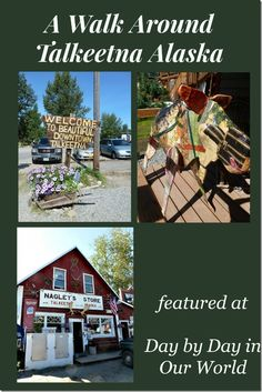 A Walk Around Talkeetna Alaska