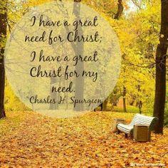 I need Christ today