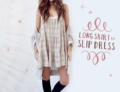 Turn your old long skirt into a lovely slip dress! DIY from One of Each Blog