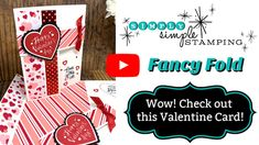 Check out this Fancy Fold Valentine Card! I just love cards that do more than 'open and close' and this fancy fold card holds to that. Watch the video. Flip Cards, Fancy Fold Cards, Folded Cards, Valentines For Kids, Valentine Day Cards, Valentine Ideas, Holiday Cards, Scrapbooking, Interactive Cards