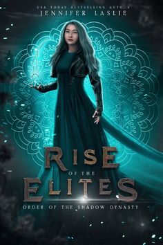 One Girl. Two impossible tasks. Thirty days to survive. Preorder for $0.99! Order of the Shadow Dynasty is part of The Rise of the Elites Collection. Find out more here: riseoftheelites.com Books To Buy, New Books, Book Club Books, Book Art, First Girl, Fantasy Books, Film Movie, Dark Fantasy, Bestselling Author