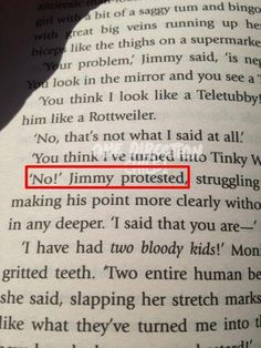 """""""NO!"""" Jimmy protested. I just read that page... Looks like a weird book<< It's actually the outsiders... i think."""