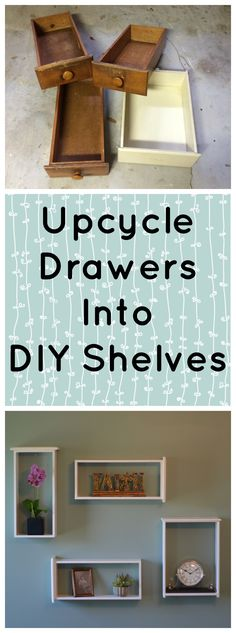DIY Shelves - upcycle drawers into shelves. Diy Wand, Drawer Shelves Diy, Box Shelves, Diy Drawers, Dresser Drawers, Dressers, Diy Shelving, Drawer Ideas, Cheap Shelves Diy
