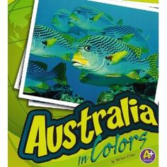 Australia in Colors (A+ Books: World of Colors)