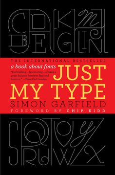BOOK 53: Just My Type, by Simon Garfield THOUGHTS: As a graphics nerd, I absolutely loved this book. the creation, evolution, and sometimes controversy over fonts and font design make for, to me, very compelling literature, and Garfield writes well and with a touch of humor, so the narrative never gets dry. I'd keep my copy for future re-read, but I have to give it back to the library. REVIEW: 5 out of 5