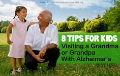 When children visit a grandma or grandpa with Alzheimer's, they may become scared or confused.