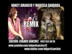 Nancy Amancio & Marcela Gandara (Remix 2014)